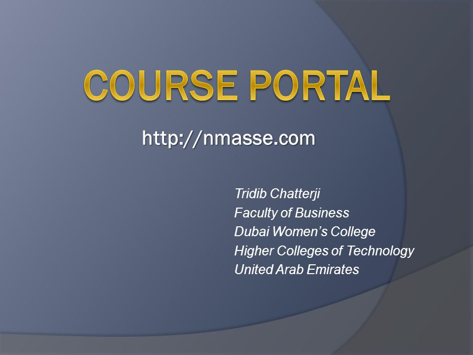 Tridib Chatterji Faculty of Business Dubai Women's College Higher Colleges of Technology United Arab Emirates http://nmasse.com
