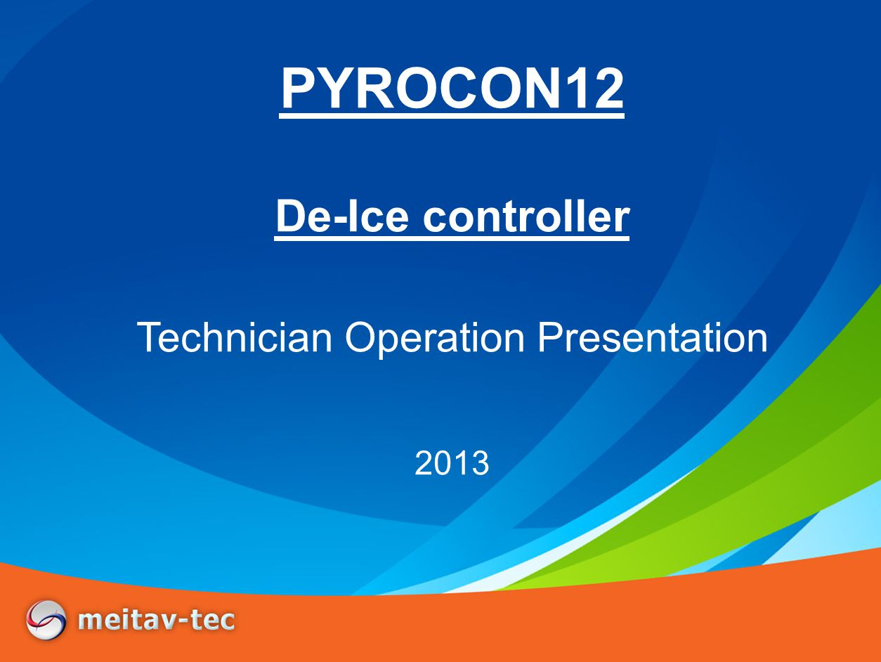 Introduction Meitav-tec is introducing a new concept of De-Icing control – PYROCON12 Featuring: 24VAC controller and user interface panel All in One Fits into a 2x4 wall box Simple, Logical & accessible user Interface Sequencing between 5 zones allowing larger area coverage with limited power supply Easy and friendly technician access and operation Stylish Sensor and controller design Safe and reliable Energy saving algorithm UL certified