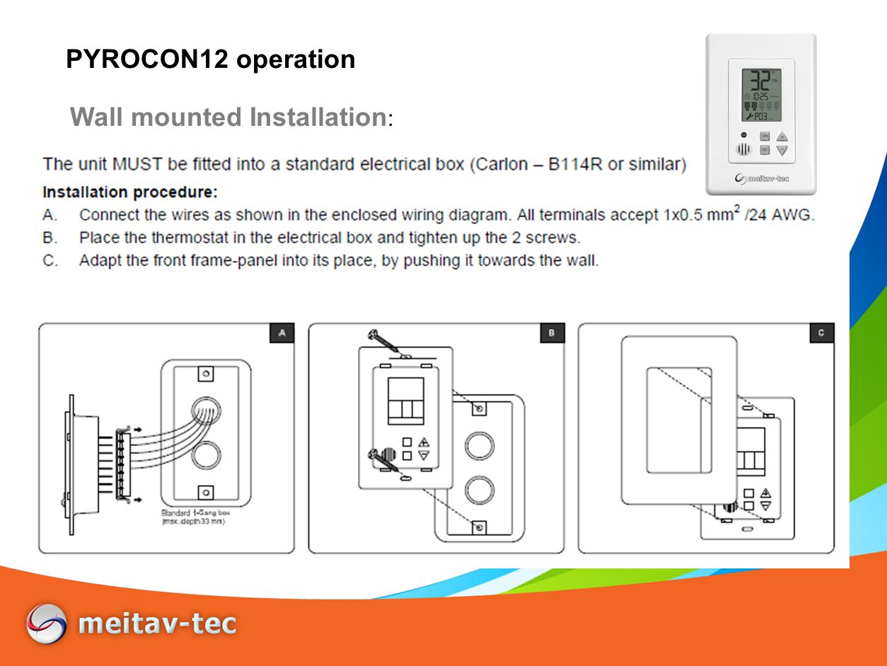 Wall mounted Installation : PYROCON12 operation