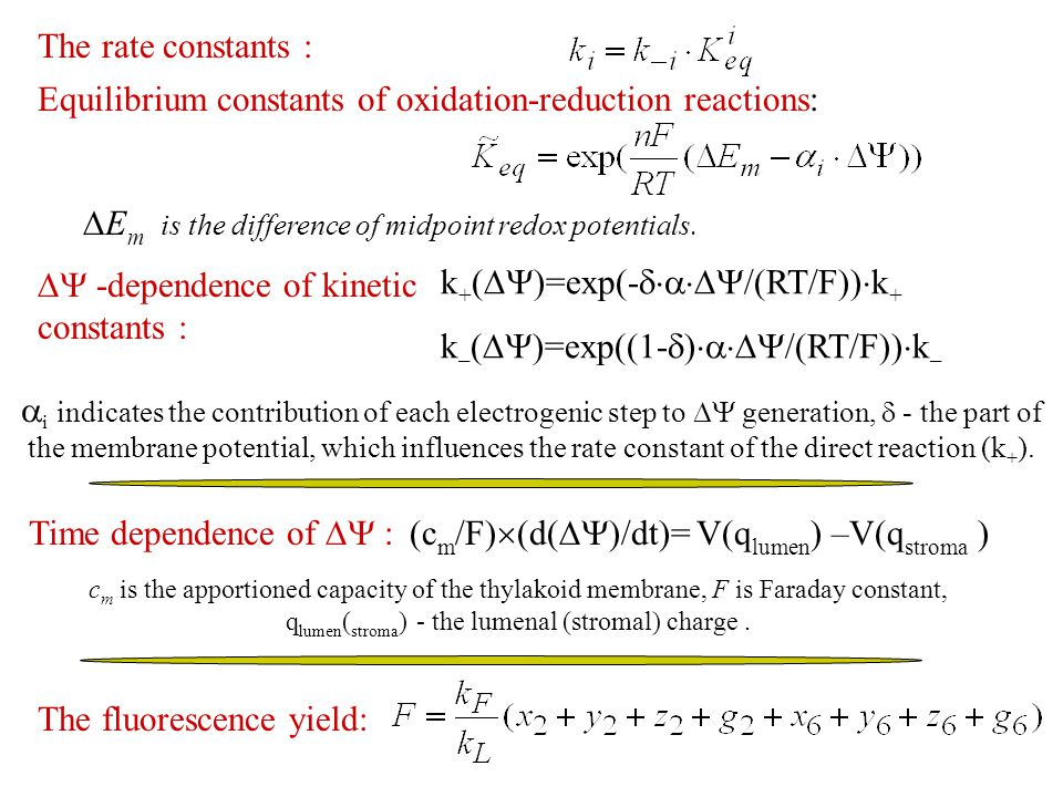 The rate constants : Equilibrium constants of oxidation-reduction reactions:  E m is the difference of midpoint redox potentials.