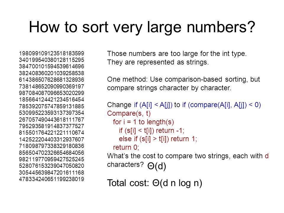 How to sort very large numbers? 198099109123518183599 340199540380128115295 384700101594539614696 382408360201039258538 614386507628681328936 73814865