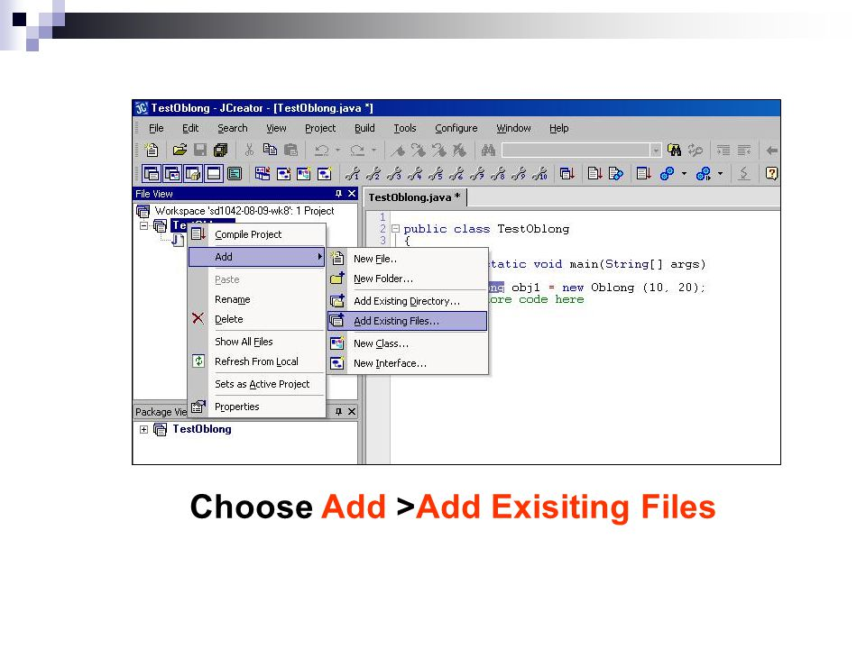Choose Add >Add Exisiting Files