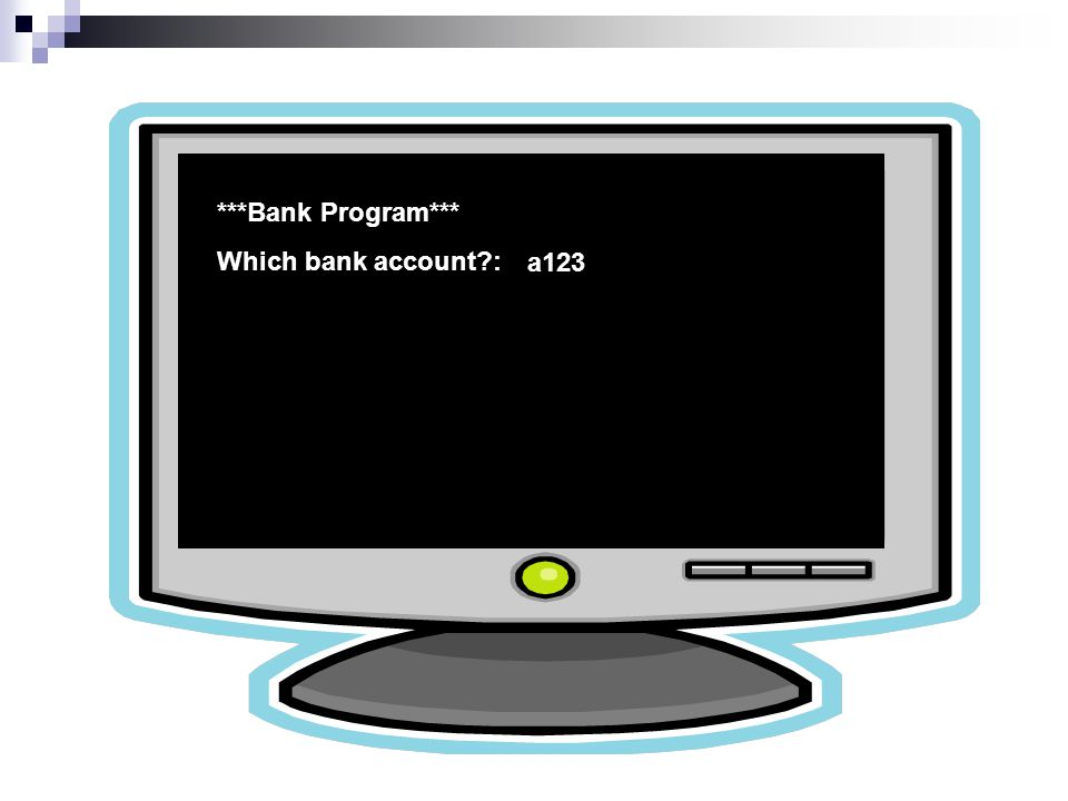***Bank Program*** Which bank account : a123