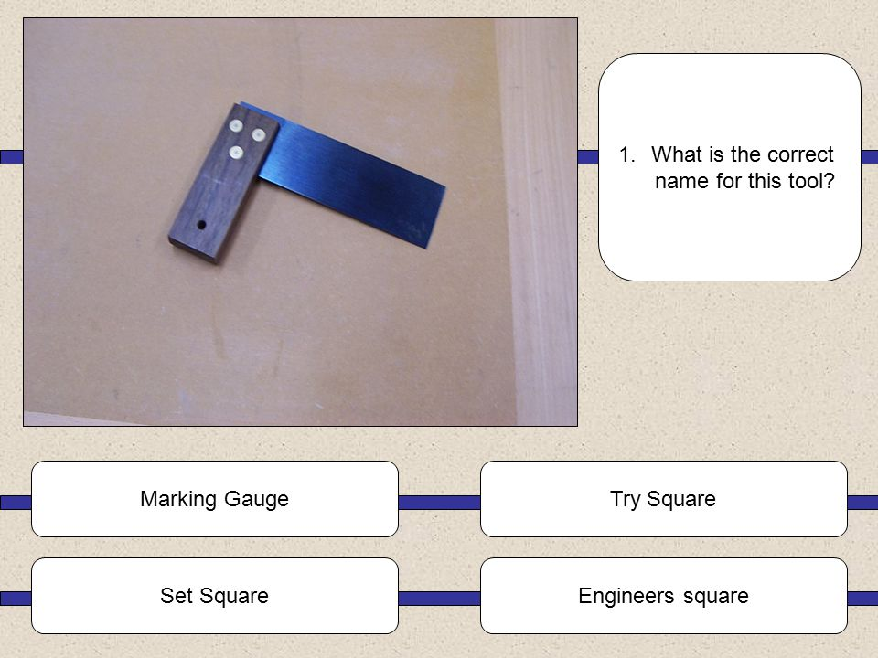 S3 Bench Tools Quiz Part 1