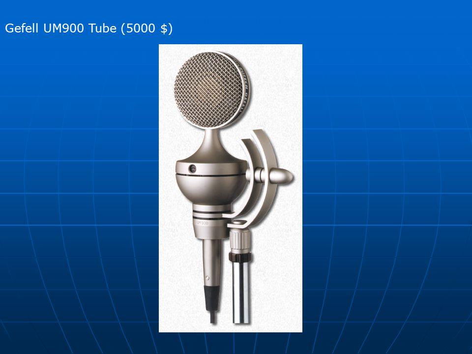 Gefell UM900 Tube (5000 $)