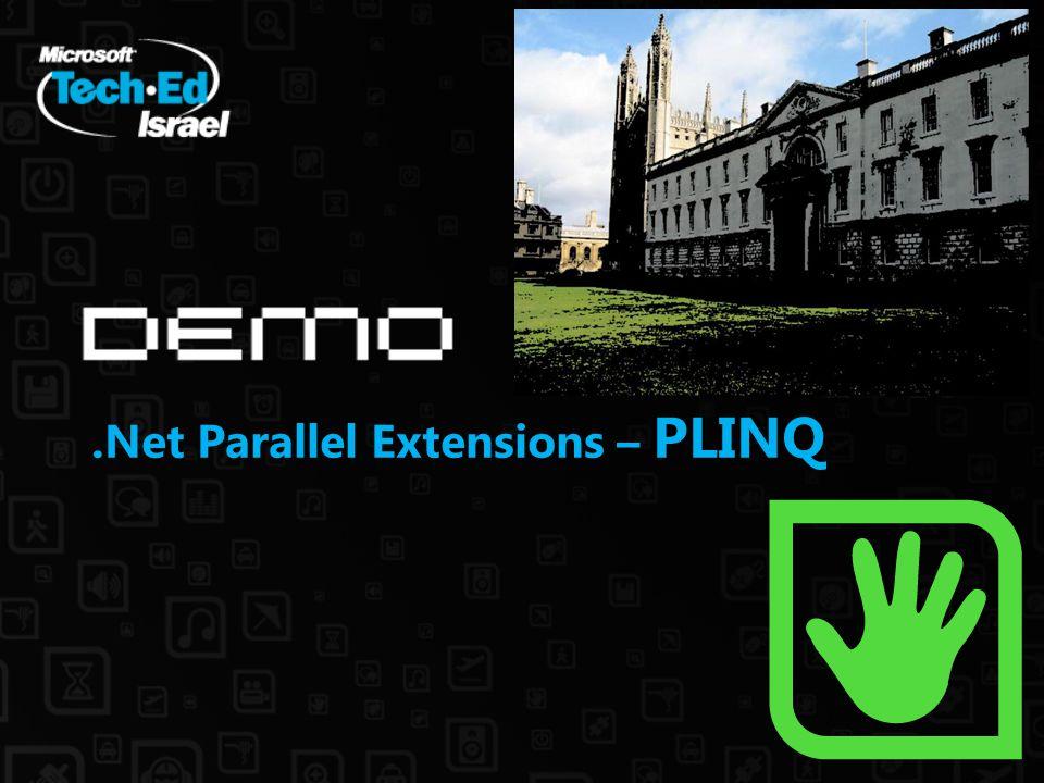 .Net Parallel Extensions – PLINQ