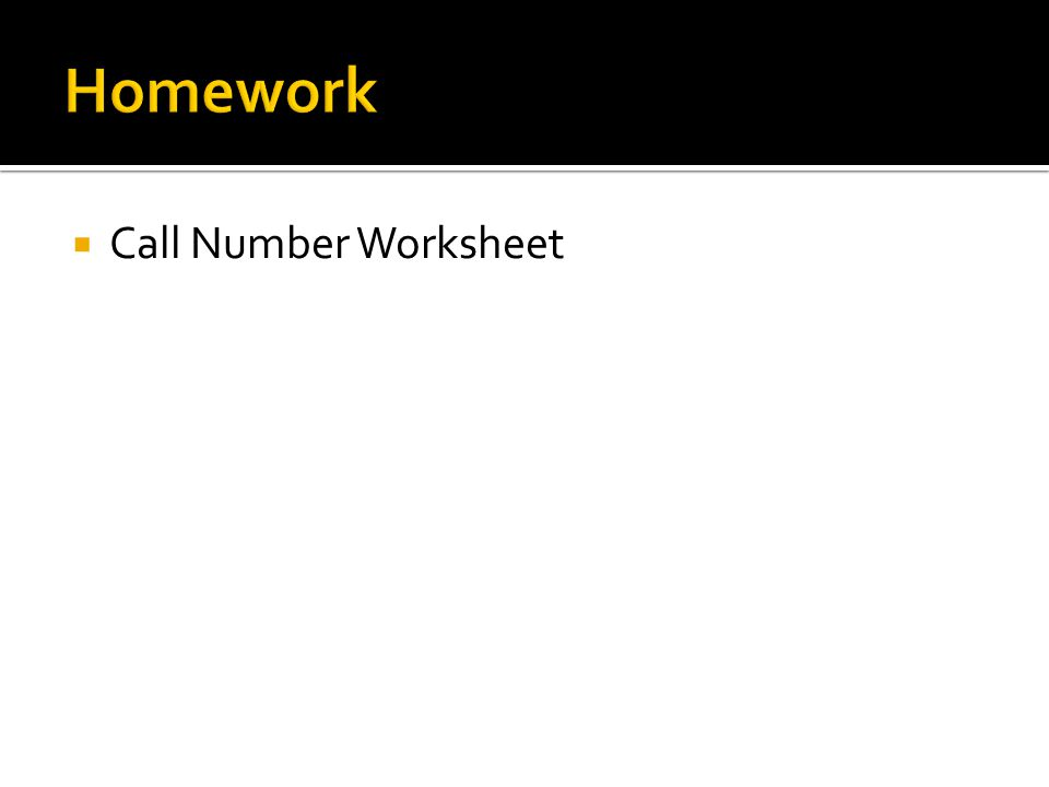  Call Number Worksheet