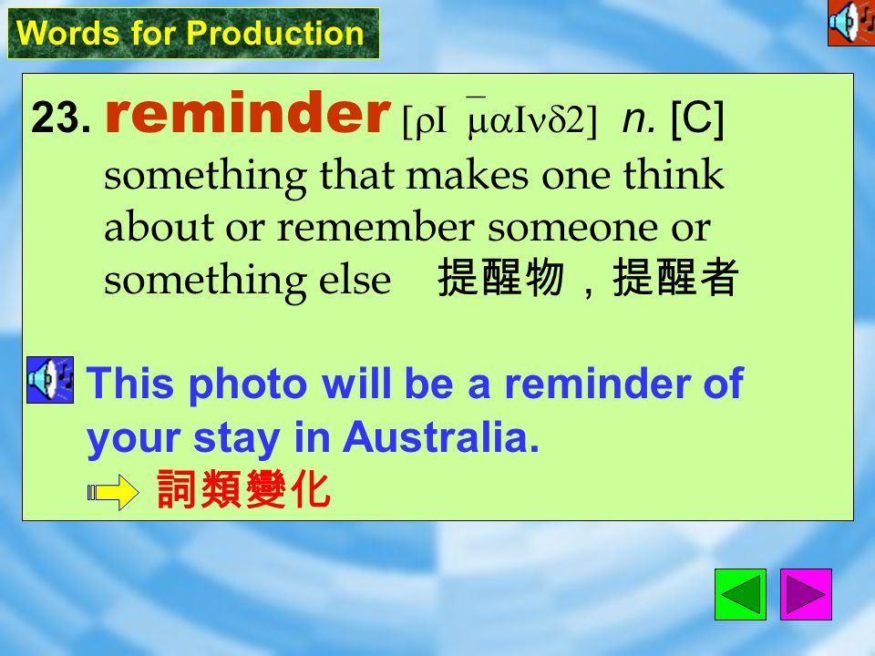 Words for Production 22. breakdown [`brek&da5n] n. [C] afailure of a system, relationship, or discussion ( 制度 ) 崩潰; ( 會談 ) 破裂 The employees decided to