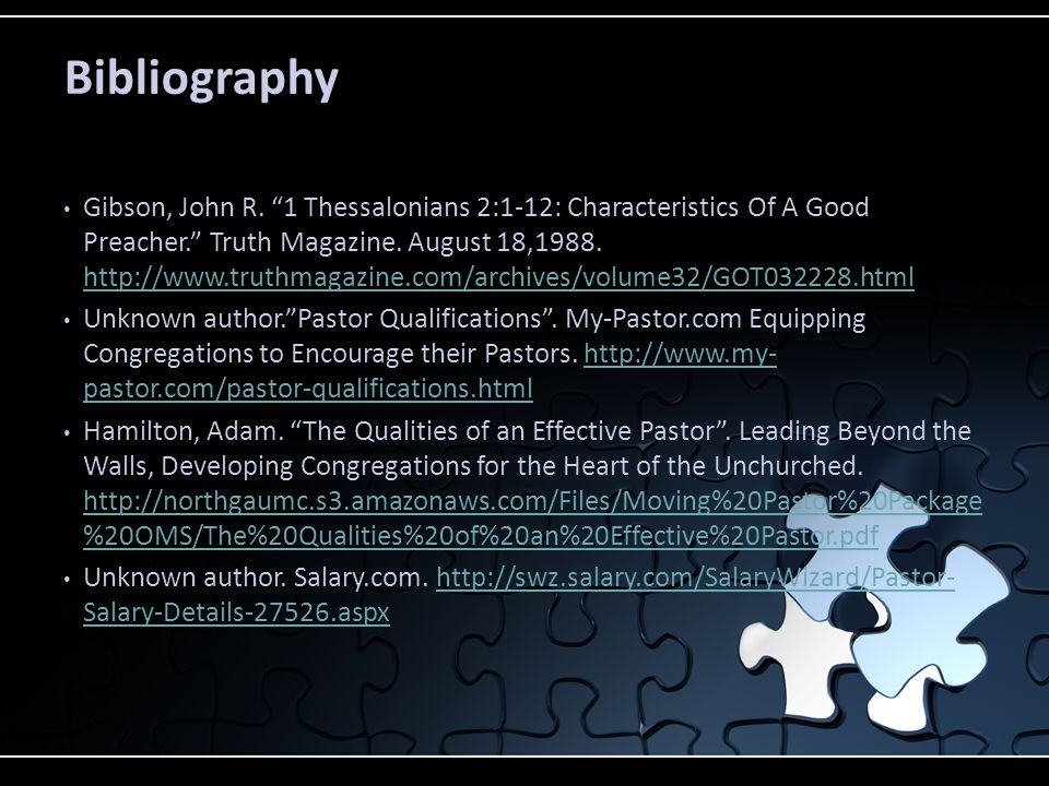Gibson, John R. 1 Thessalonians 2:1-12: Characteristics Of A Good Preacher. Truth Magazine.