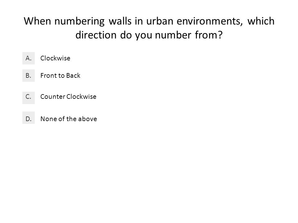 When numbering walls in urban environments, which direction do you number from.