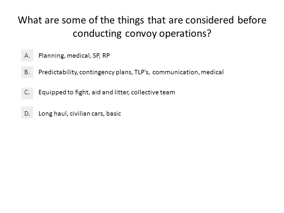 What are some of the things that are considered before conducting convoy operations.