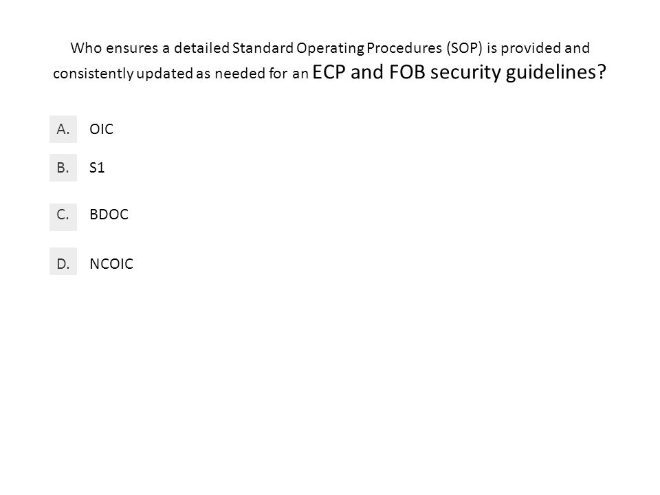 Who ensures a detailed Standard Operating Procedures (SOP) is provided and consistently updated as needed for an ECP and FOB security guidelines.