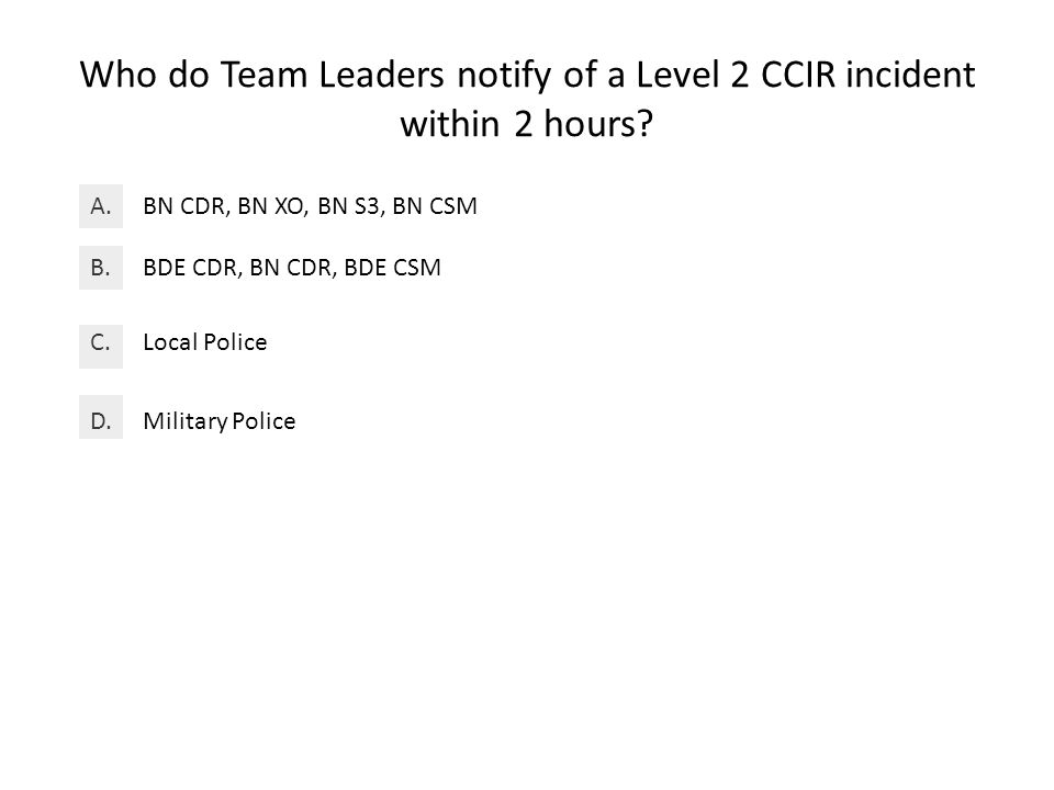 Who do Team Leaders notify of a Level 2 CCIR incident within 2 hours.