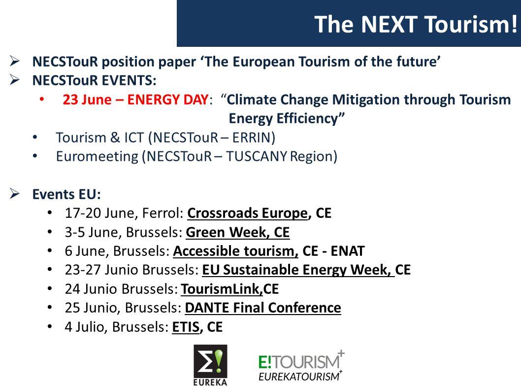 """The NEXT Tourism!  NECSTouR position paper 'The European Tourism of the future'  NECSTouR EVENTS: 23 June – ENERGY DAY: """"Climate Change Mitigation t"""