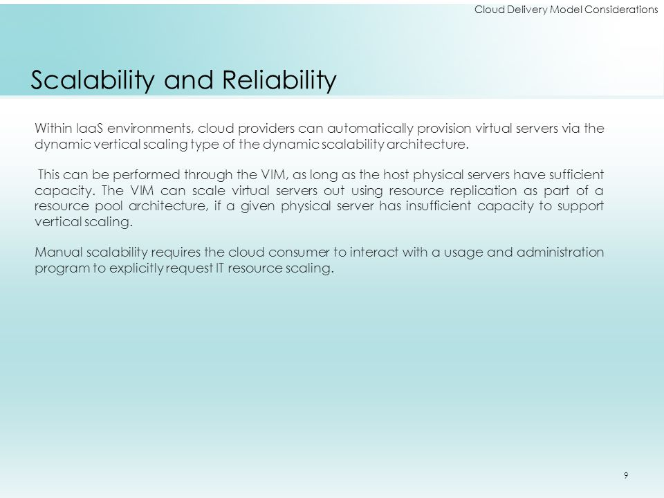 Cloud Delivery Model Considerations Optimizing SaaS Environments The listed cloud services are offered in one or more of the following implementation mediums: Mobile application REST service Web service Each of these SaaS implementation mediums provide Web-based APIs for interfacing by cloud consumers.