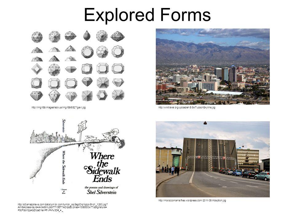 Explored Forms http://img189.imageshack.us/img189/6527/gevi.jpghttp://wikitravel.org/upload/en/5/54/TucsonSkyline.jpg http://s3.amazonaws.com/data.tumblr.com/tumblr_ksj6agtOIq1qzpx6ho1_1280.jpg.