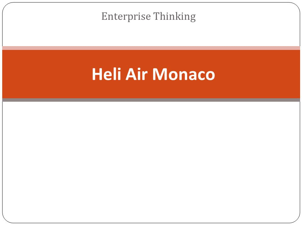 Enterprise Thinking Heli Air Monaco