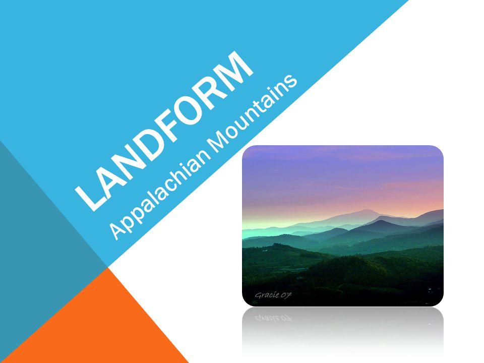 LANDFORM Appalachian Mountains