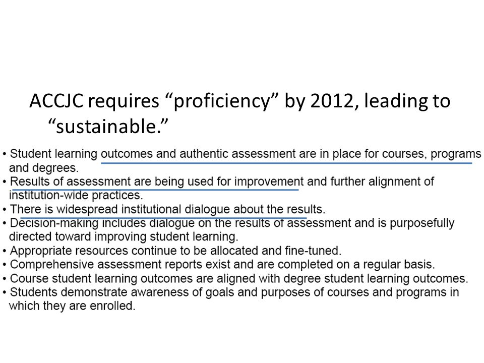 """ACCJC requires """"proficiency"""" by 2012, leading to """"sustainable."""""""