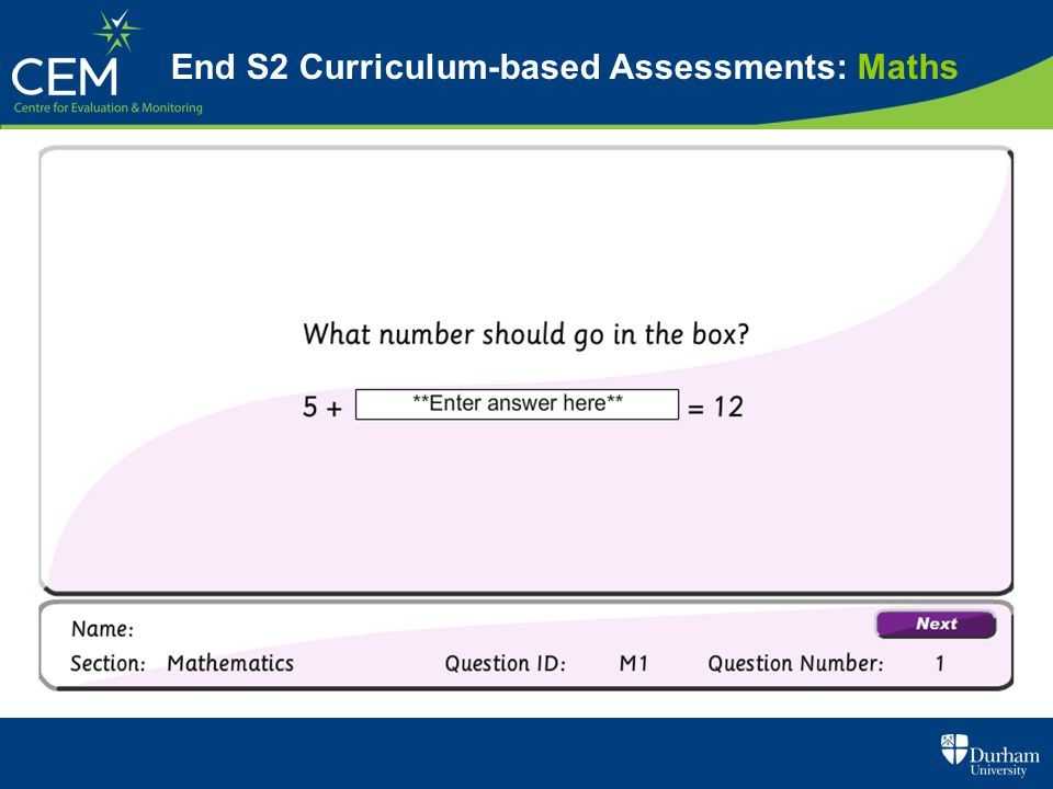 End S2 Curriculum-based Assessments: Maths