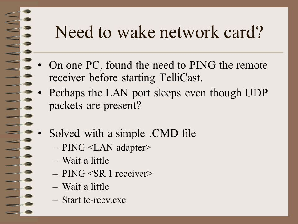 Need to wake network card.