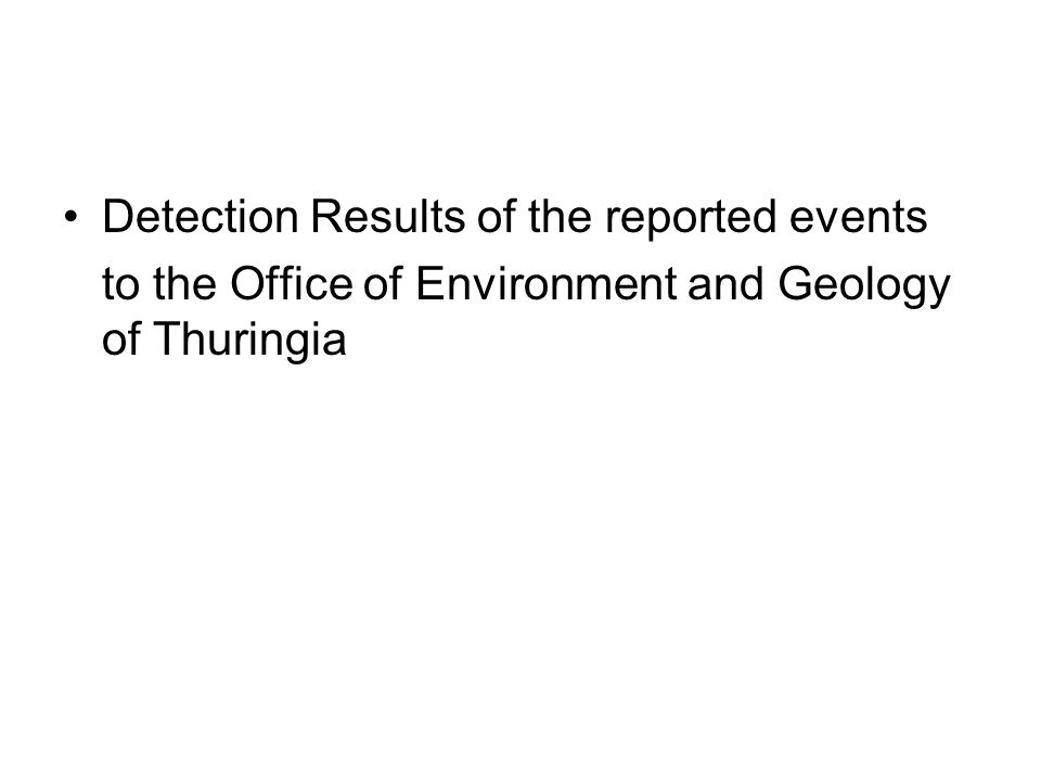 Detection Results of the reported events to the Office of Environment and Geology of Thuringia