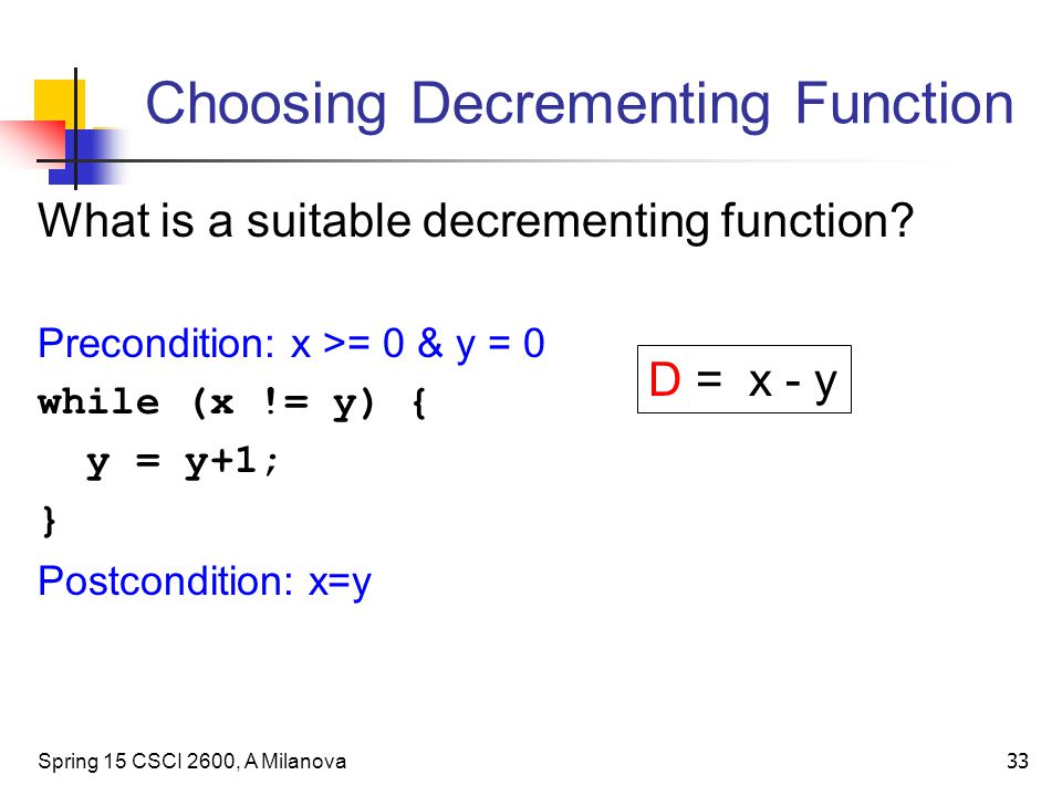 Choosing Decrementing Function What is a suitable decrementing function.