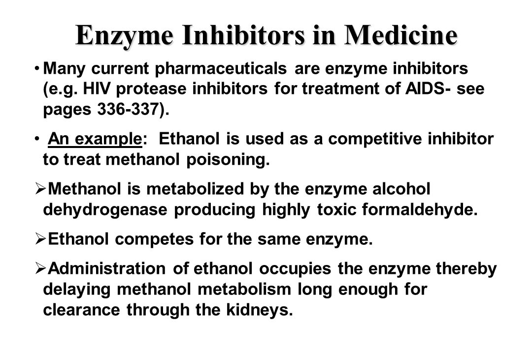 Enzyme Inhibitors in Medicine Many current pharmaceuticals are enzyme inhibitors (e.g.
