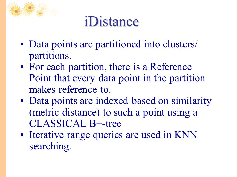 Data points are partitioned into clusters/ partitions. For each partition, there is a Reference Point that every data point in the partition makes ref