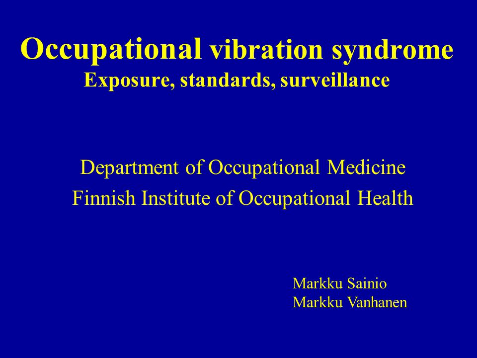 Occupational vibration Periodic motion of a body in alternate opposite directions from a position of rest Mathematical vector quantity = described by both a direction and a magnitude –directions of vibration –acceleration Present in most work settings where mechanical equipment is used