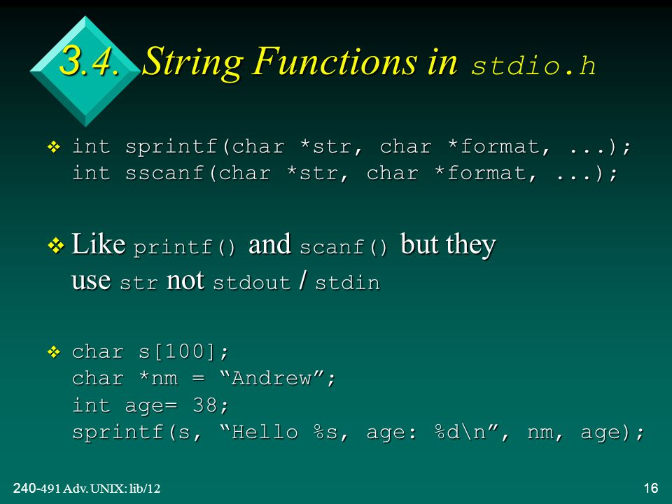 240-491 Adv. UNIX: lib/1216 3.4. String Functions in 3.4.