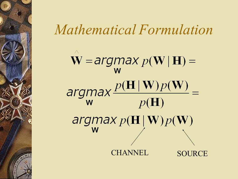 Mathematical Formulation SOURCE CHANNEL