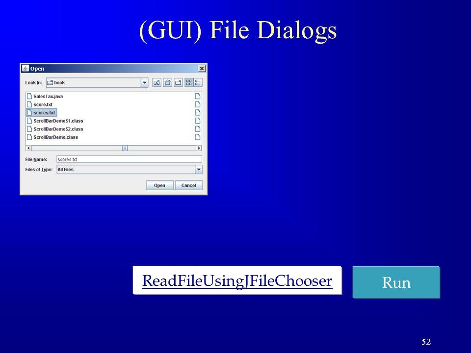 52 (GUI) File Dialogs ReadFileUsingJFileChooser Run