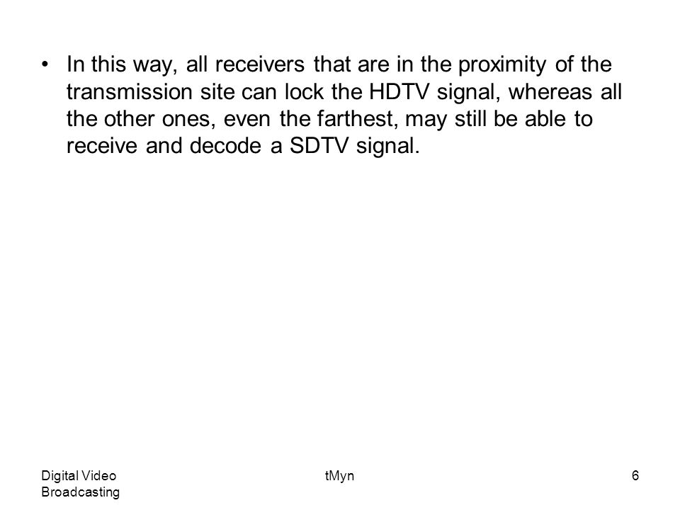 Digital Video Broadcasting tMyn37 Guard interval insertion To decrease receiver complexity, every OFDM block is extended, copying in front of it its own end (cyclic prefix).