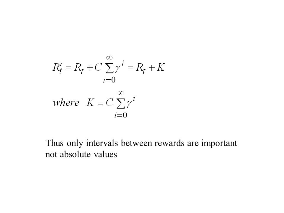 Thus only intervals between rewards are important not absolute values