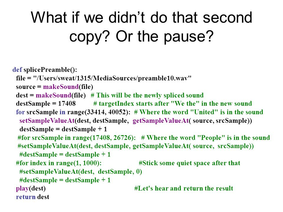 What if we didn't do that second copy. Or the pause.