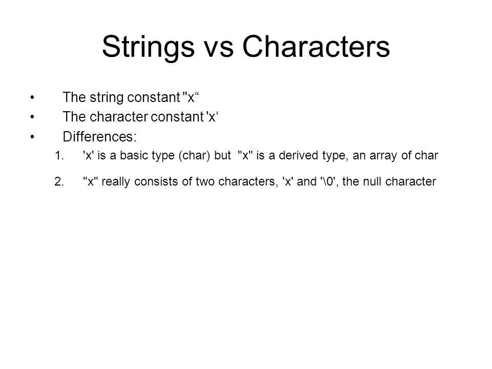 String functions (cont.) strncat (s1, s2, n) –Copies s2 to the end of s1 until either the null character is reached or n characters have been copied, whichever occurs first.