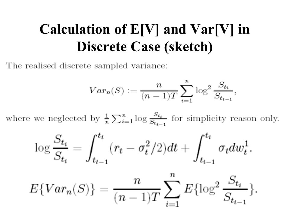 Calculation of E[V] and Var[V] in Discrete Case (sketch)