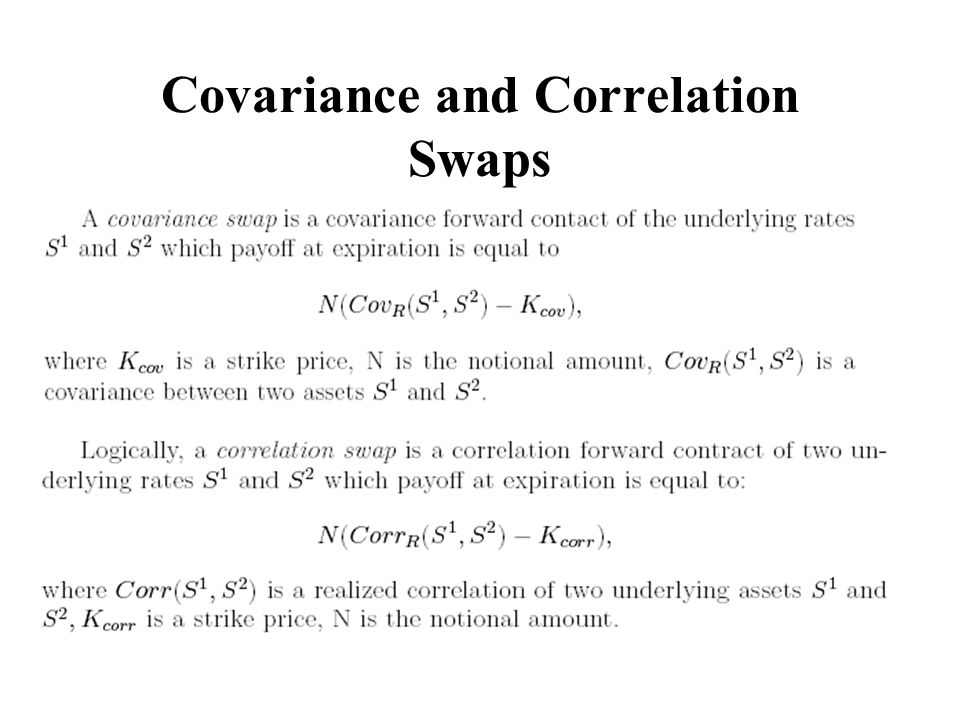 Covariance and Correlation Swaps