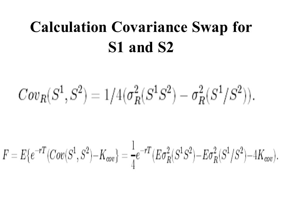 Calculation Covariance Swap for S1 and S2