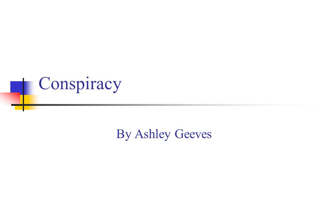 Conspiracy By Ashley Geeves