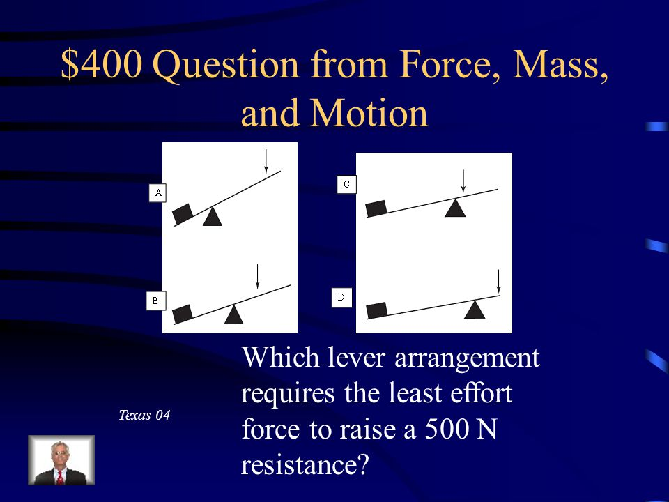 $300 Answer from Force, Mass, and Motion 2,000 J