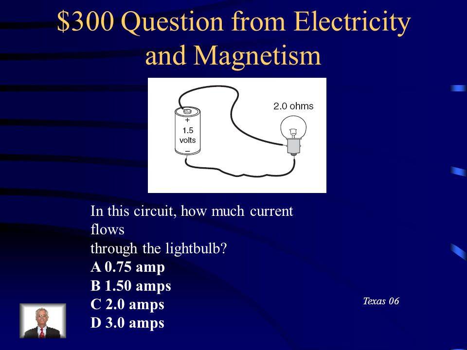 $200 Answer from Electricity and Magnetism 36 V