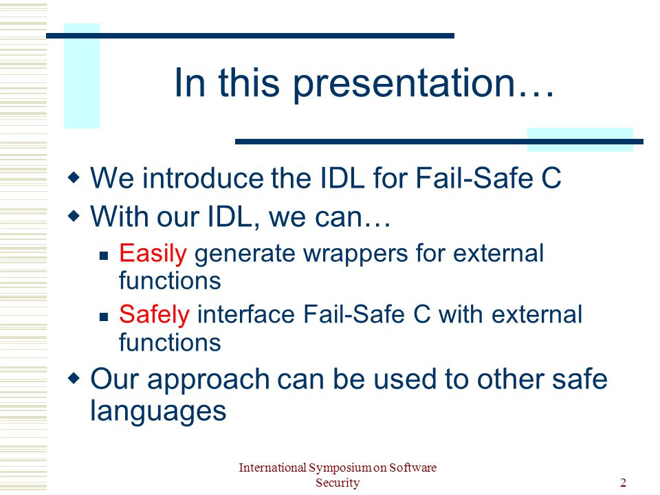 International Symposium on Software Security3 Background