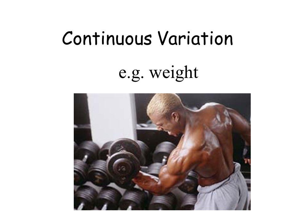 e.g. weight