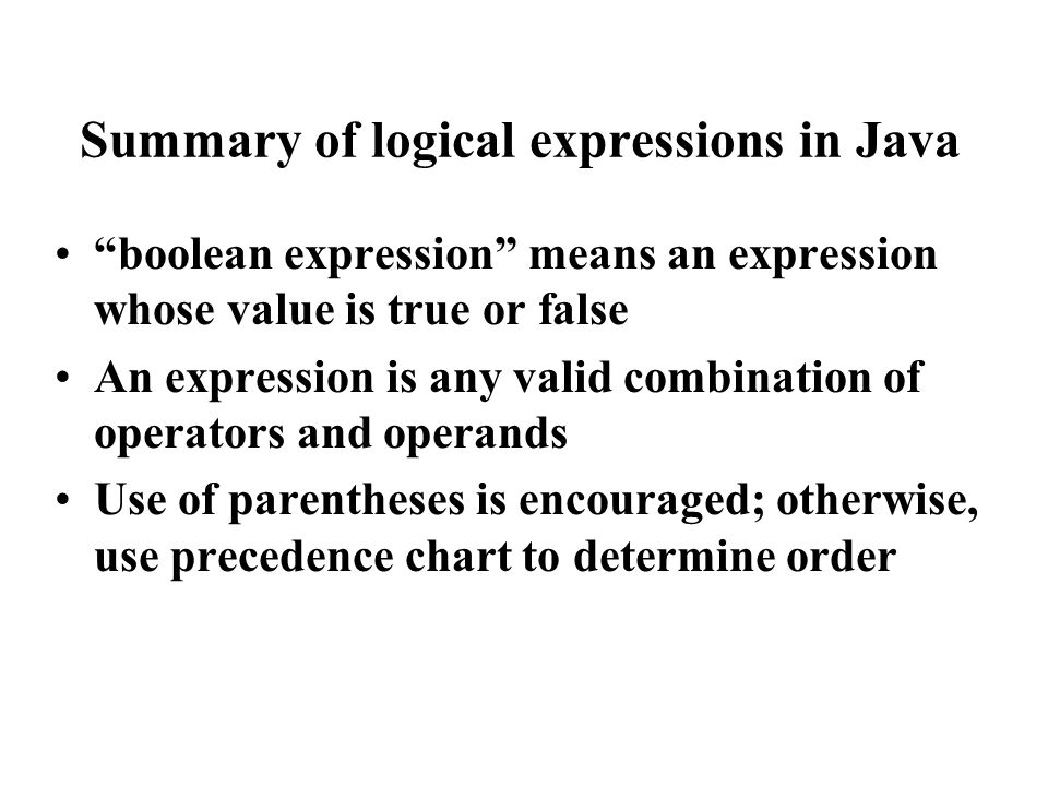 Logical expressions & program control Relational expressions can be used to control the flow of logic in a program Depending on the truth value of an expression, a program can be made to perform one task or another (but not both) A control structure that fits this description is called a selection structure