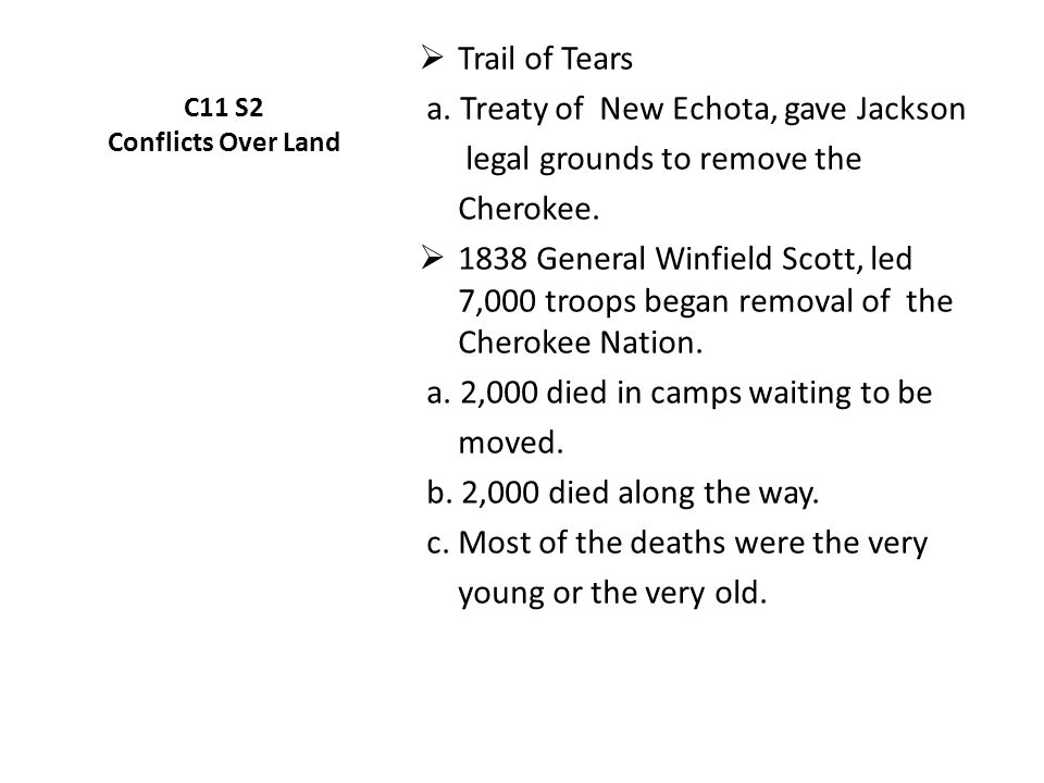 C11 S2 Conflicts Over Land  Trail of Tears a.