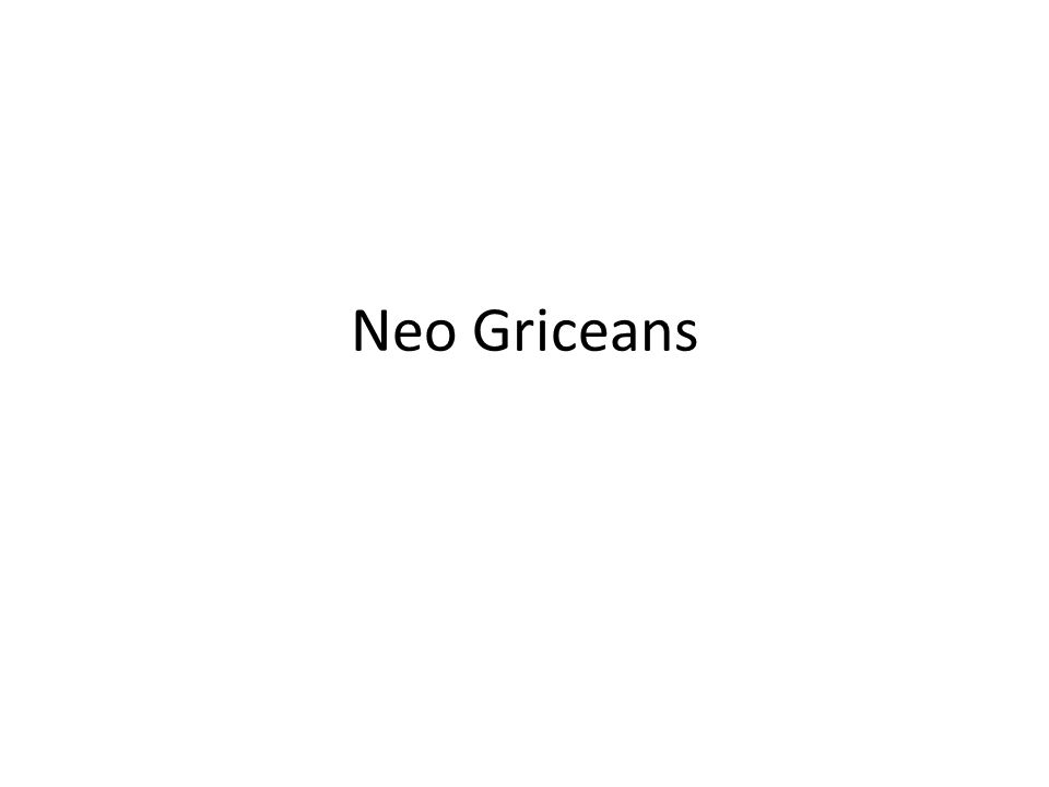 Neo Griceans