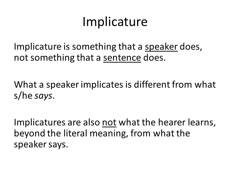 Particularized Implicature S1: I'm looking for someone to go on a date with.