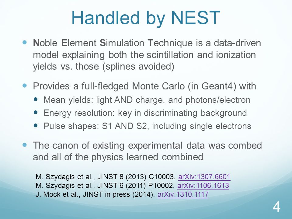 Handled by NEST Noble Element Simulation Technique is a data-driven model explaining both the scintillation and ionization yields vs.